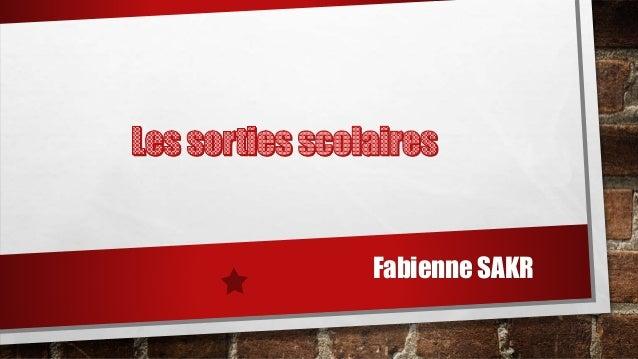 Fabienne SAKR