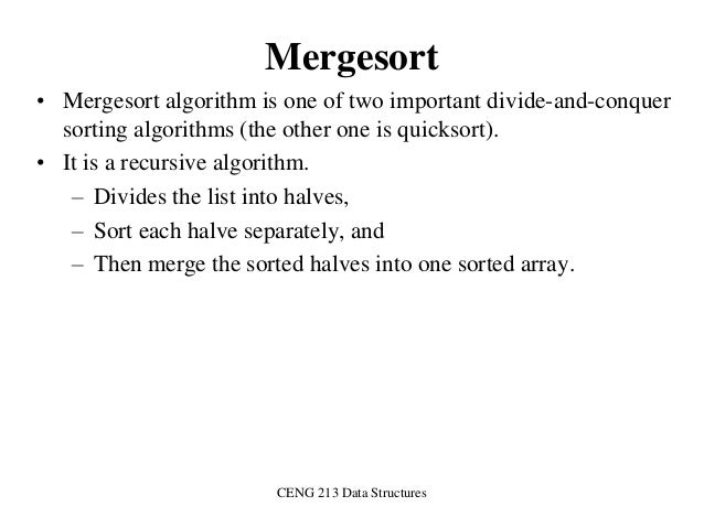 Data structure and algorithm merge sort.