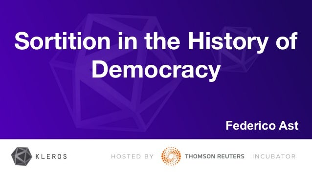 Sortition in the History of Democracy Federico Ast
