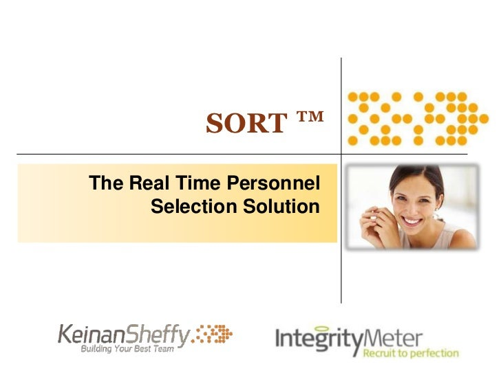 SORT ™The Real Time Personnel      Selection Solution