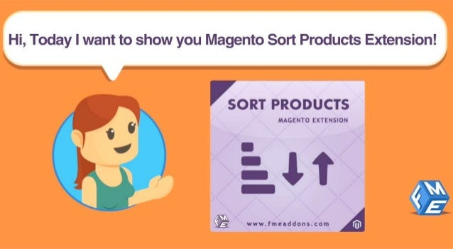 "Hi,  Today I want to show you Magento Sort Products Extension!   SORT PRODUCTS  '1"" MAGENTO EXTENSION  /  7, 'k  N .   www..."