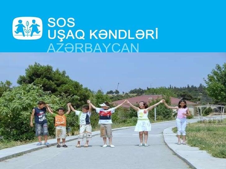 """"""" SOS U şaq Kəndləri- Azərbaycan"""" Assosiasiyası"""