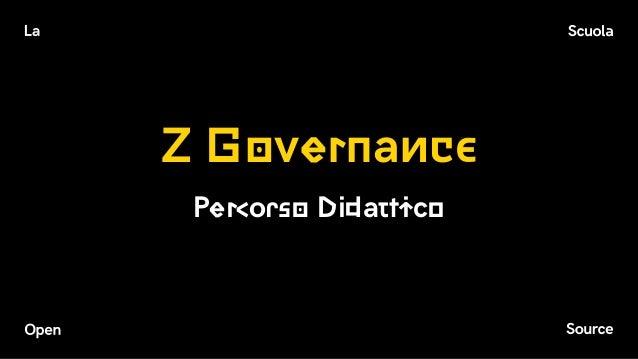 Z Governance Percorso Didattico
