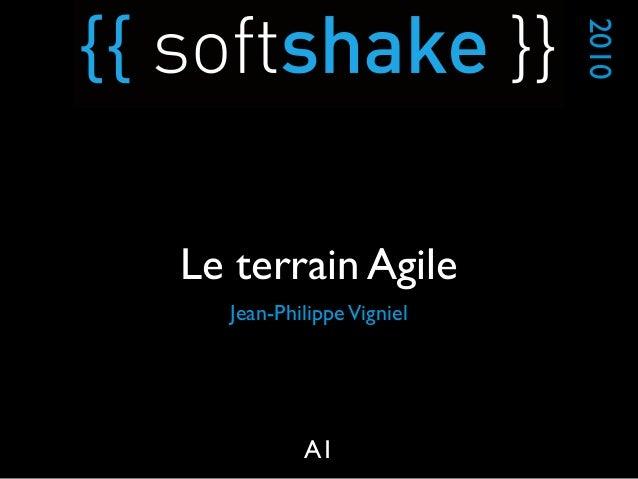 Jean-PhilippeVigniel 2010 A1 Le terrain Agile