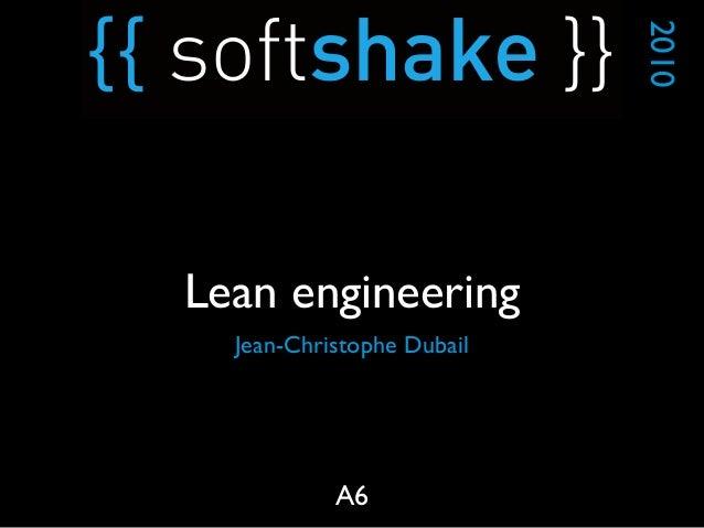 Jean-Christophe Dubail 2010 A6 Lean engineering