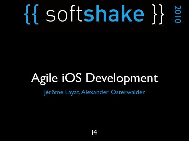 Jérôme Layat,Alexander Osterwalder 2010 i4 Agile iOS Development
