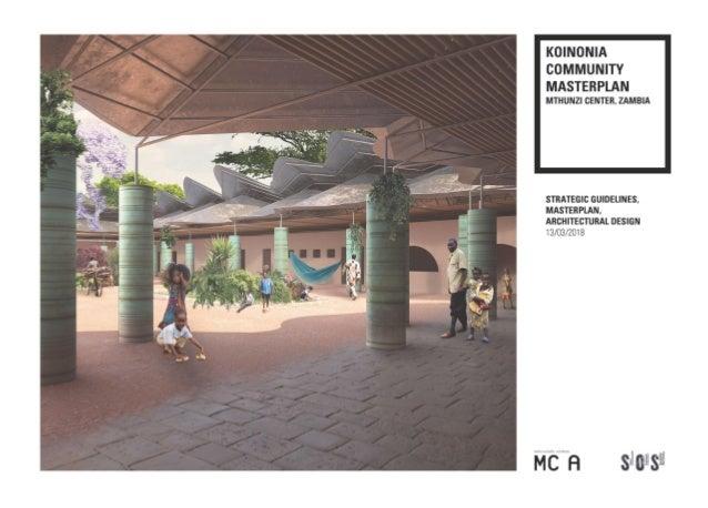 Koinonia Community Masterplan, Mthunzi Center, Zambia