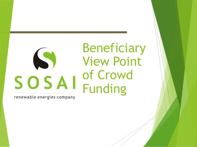 Beneficiary View Point of Crowd Funding