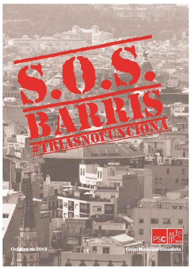Grup Municipal Socialista www.grupsocialistesbarcelona.cat pscgrup@bcn.cat  2