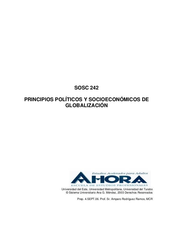 SOSC 242PRINCIPIOS POLÍTICOS Y SOCIOECONÓMICOS DE              GLOBALIZACIÓN            Universidad del Este, Universidad ...