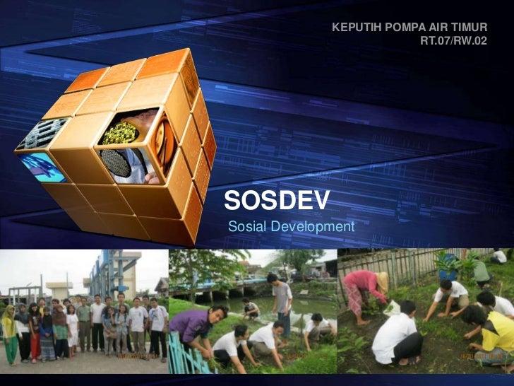 SOSDEV<br />Sosial Development<br />