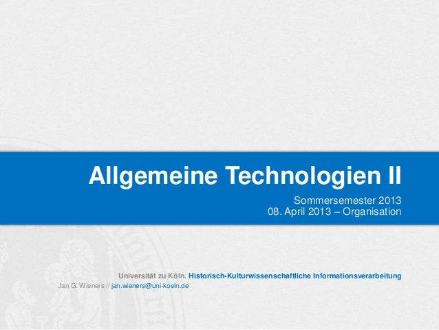 Allgemeine Technologien II                                                                  Sommersemester 2013           ...