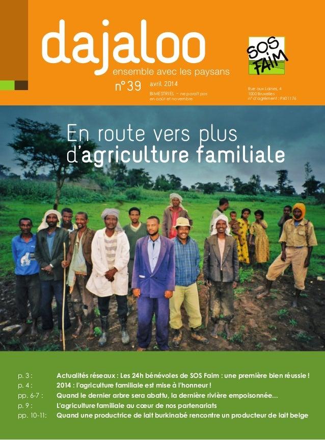 Rue aux Laines, 4 1000 Bruxelles n° d'agrément: P601176 n°39 avril 2014 bimestriel - ne paraît pas en août et novembre E...