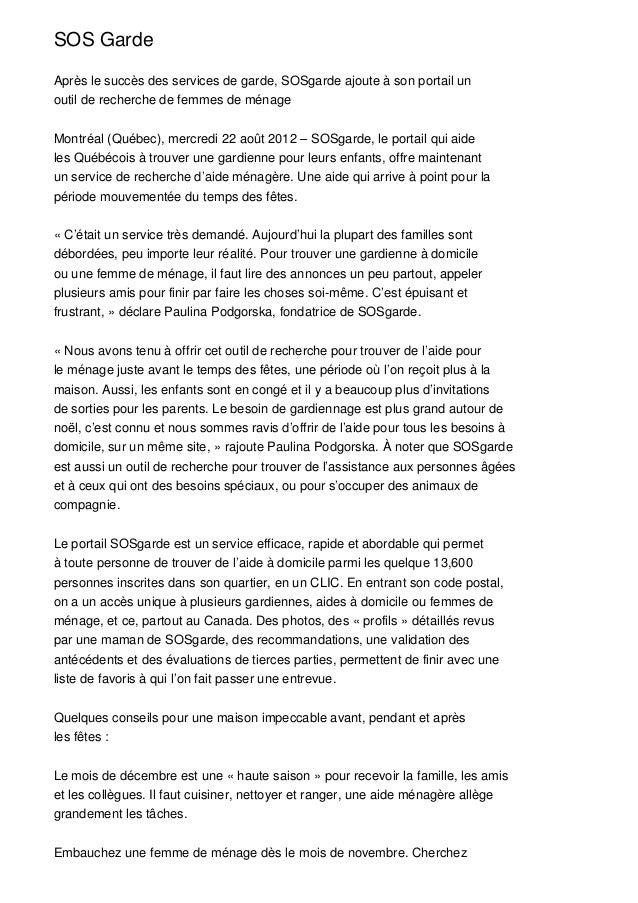 SOS GardeAprès le succès des services de garde, SOSgarde ajoute à son portail unoutil de recherche de femmes de ménageMont...