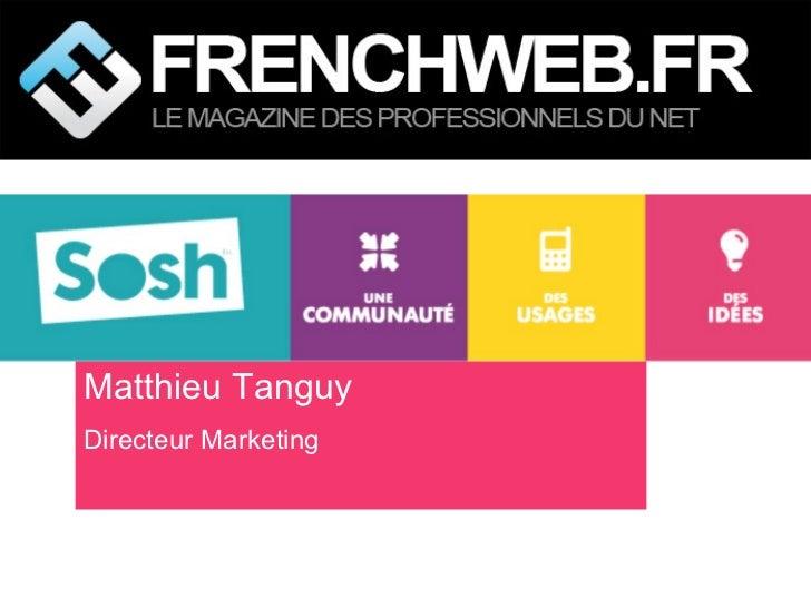Matthieu Tanguy Directeur Marketing