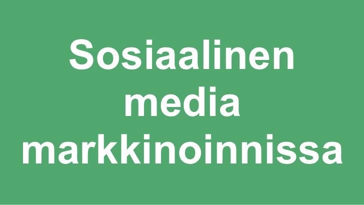 Sosiaalinen    mediamarkkinoinnissa