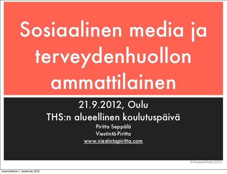 Sosiaalinen media ja              terveydenhuollon                ammattilainen                                       21.9...