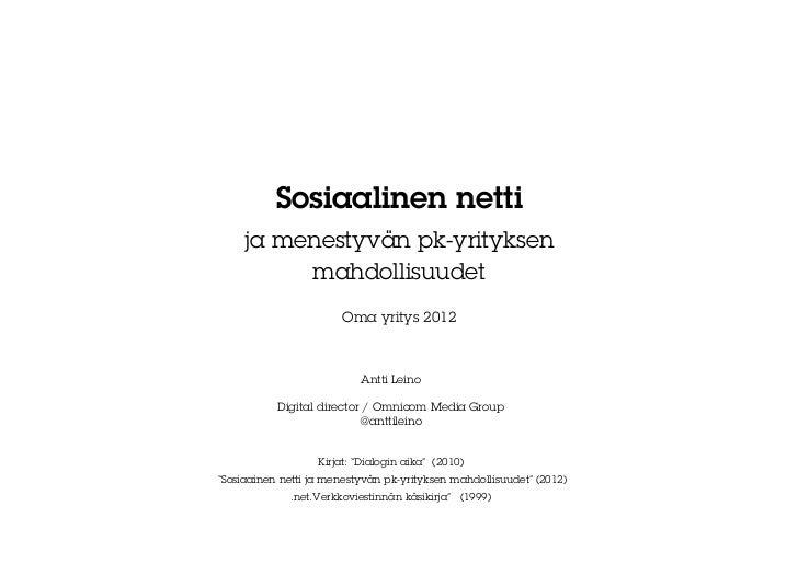 Sosiaalinen netti     ja menestyvän pk-yrityksen          mahdollisuudet                        Oma yritys 2012           ...