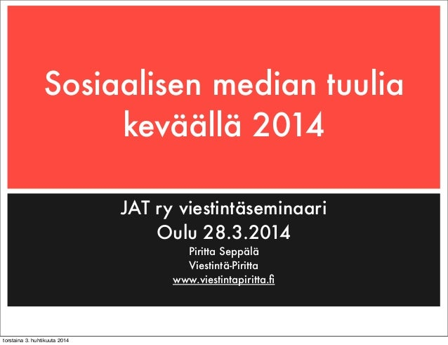 Sosiaalisen median käyttö keväällä 2014