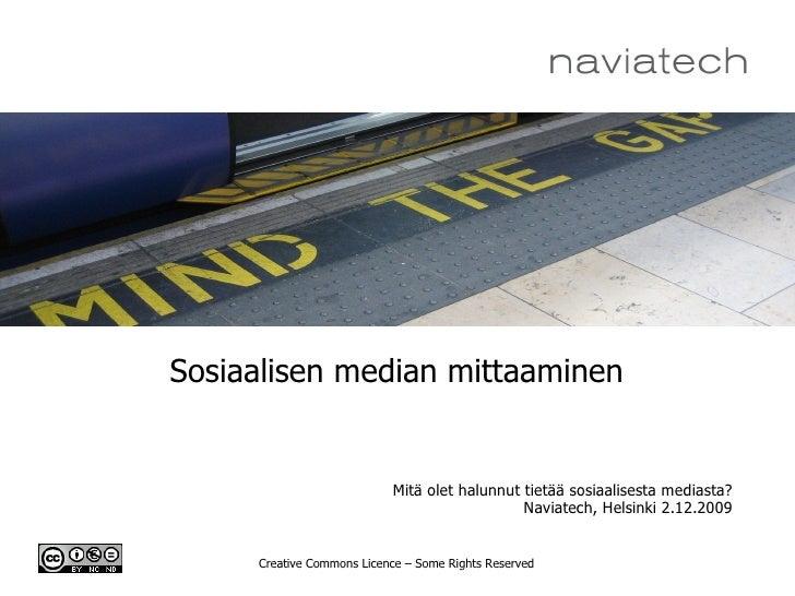 Sosiaalisen median mittaaminen                           Mitä olet halunnut tietää sosiaalisesta mediasta?                ...