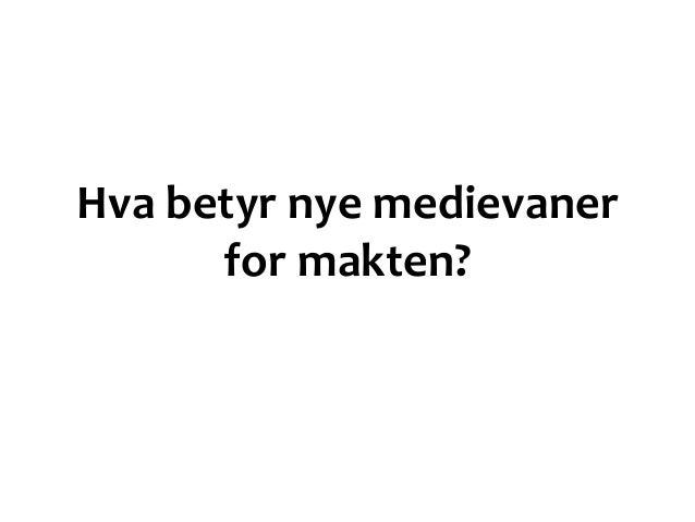 Interessenter 1) Velgerne - Kjerne + Nysgjerrige - Unge + Mid + Eldre - Kvinner + Menn - By + Distrikt