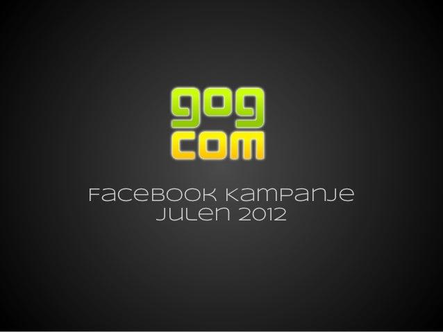 Facebook Kampanje    Julen 2012