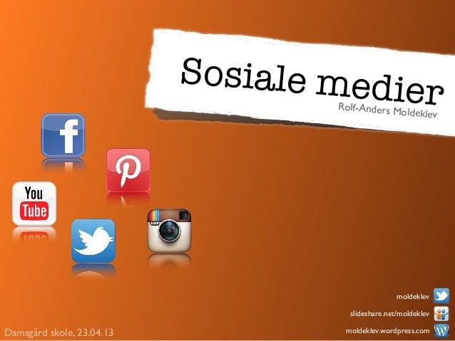Sosiale medi                                   Rolf-Anders M                                                     er       ...