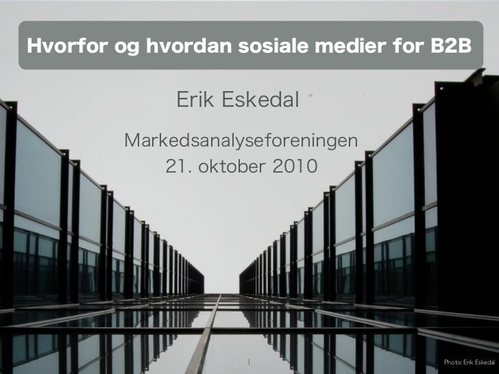 1   Photo: Erik Eskedal