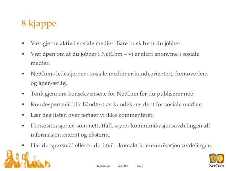 Sosiale Retningslinjer For NetCom Slide 3