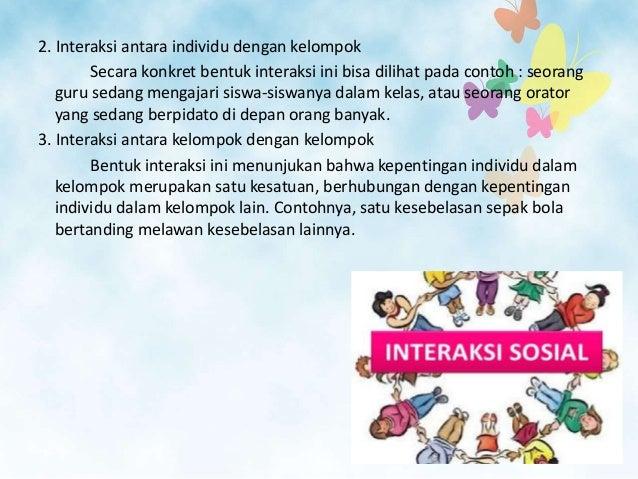 Contoh Interaksi Antar Individu Dan Kelompok - Aneka Macam ...