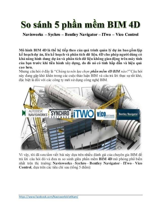 https://www.facebook.com/NavisworksVietNam/ Navisworks – Sychro – Bentley Navigator – ITwo – Vico Control Mô hình BIM 4D l...
