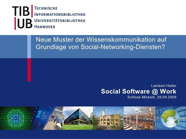 Neue Muster der Wissenskommunikation auf Grundlage von Social-Networking-Diensten?                                        ...