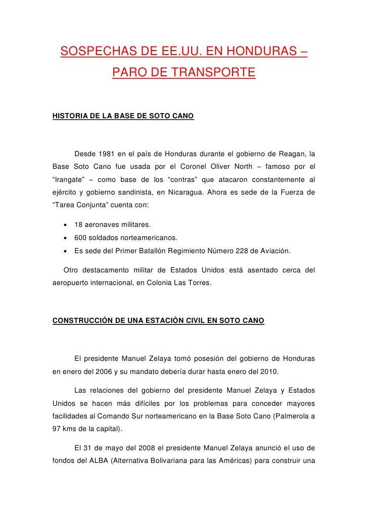 SOSPECHAS DE EE.UU. EN HONDURAS –                   PARO DE TRANSPORTE   HISTORIA DE LA BASE DE SOTO CANO           Desde ...