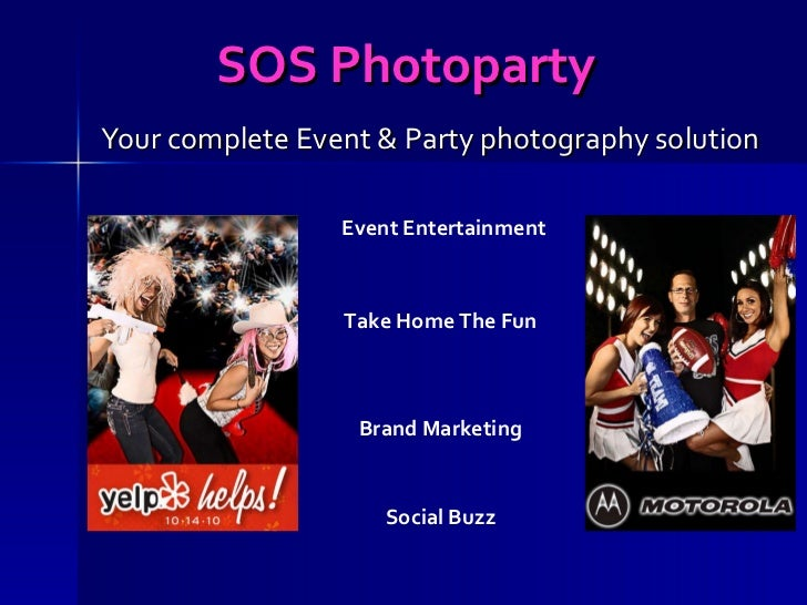 SOS Photoparty   Your complete Event & Party photography solution Social Buzz Brand Marketing Take Home The Fun Event Ente...