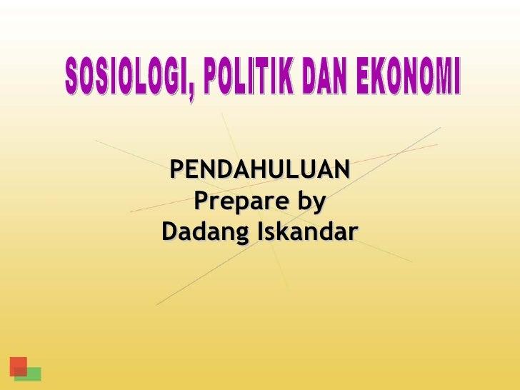 PENDAHULUAN  Prepare byDadang Iskandar