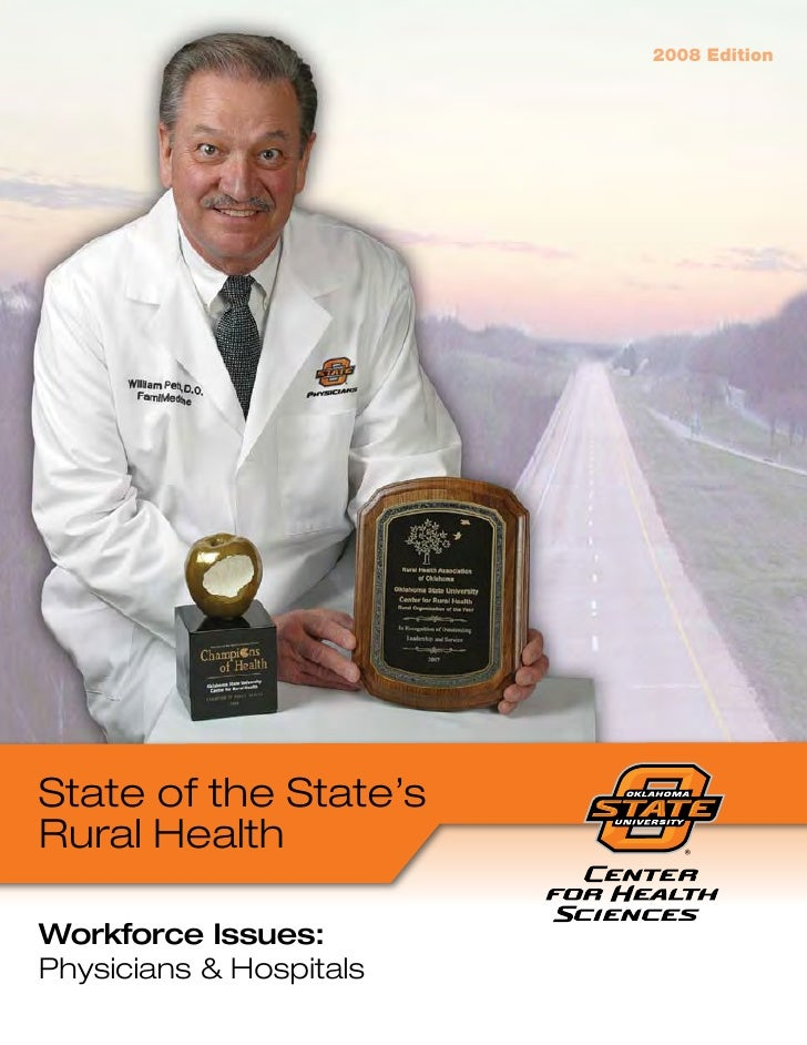 2008 Edition     State of the State's Rural Health  Workforce Issues: Physicians & Hospitals                              ...