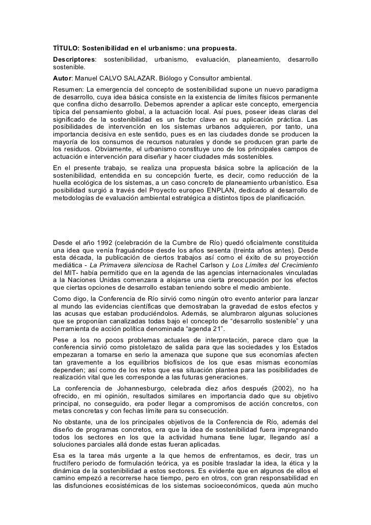TÍTULO: Sostenibilidad en el urbanismo: una propuesta.Descriptores:    sostenibilidad,   urbanismo,   evaluación,   planea...