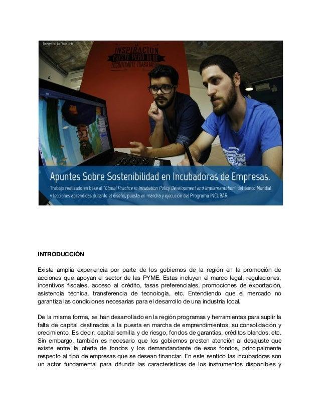 """Apuntes Sobre Sostenibilidad en Incubadoras de Empresas. Trabajo realizado en base al """"Global Practice in Incubation Polic..."""