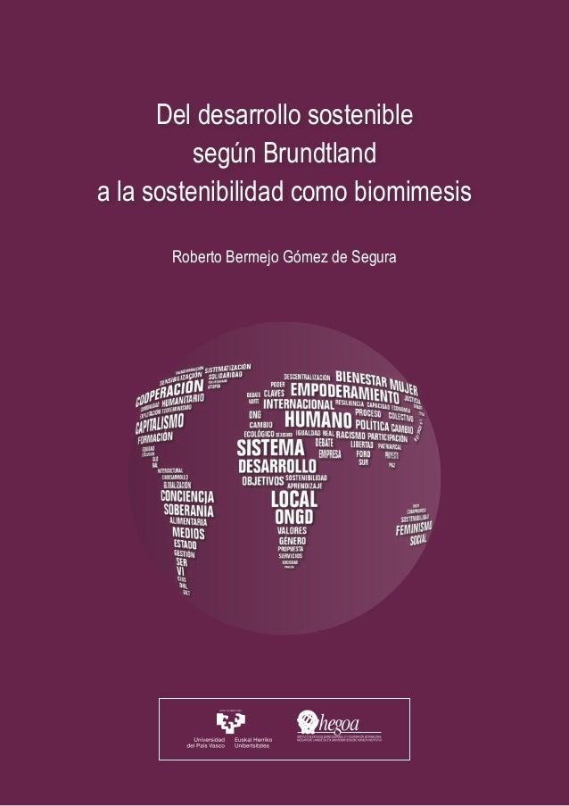 1. La civilización industrial se enfrenta al colapso, debido al paradigma dominante 1 Del desarrollo sostenible según Brun...
