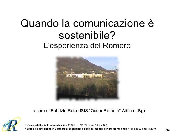 """Quando la comunicazione è sostenibile? L'esperienza del Romero a cura di Fabrizio Rota (ISIS """"Oscar Romero"""" Albino - Bg)"""