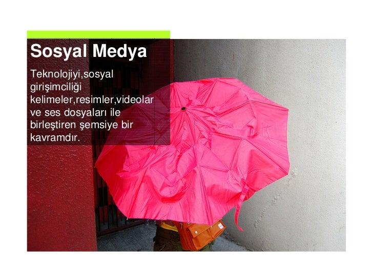 Sosyal Medya Nedir? Slide 2