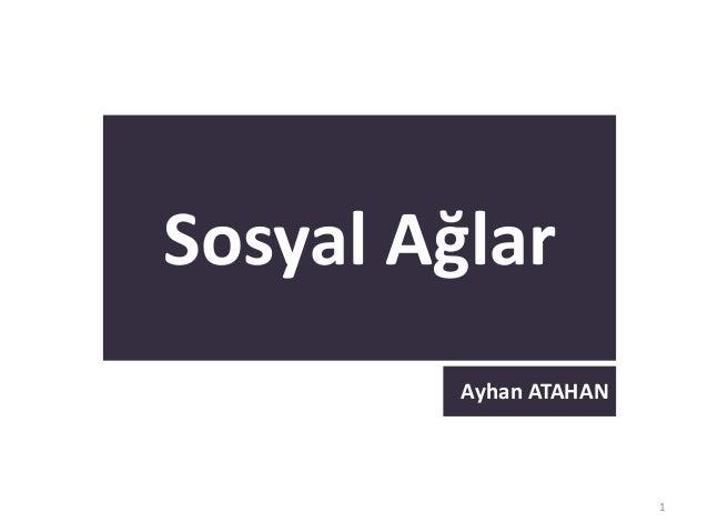1Sosyal AğlarAyhan ATAHAN