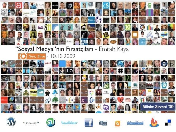 ''Sosyal Medya''nın Fırsatçıları - Emrah Kaya  Genç Zirve - 10.10.2009