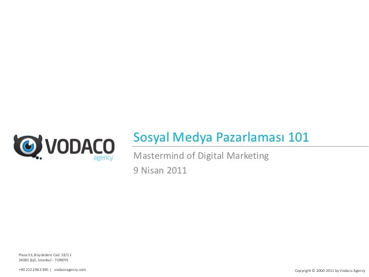 Sosyal Medya Pazarlaması 101                                      Mastermind of Digital Marketing                         ...