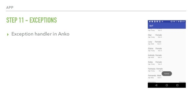 APP STEP 11 - EXCEPTIONS ▸ Exception handler in Anko