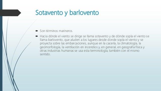 Sotavento y barlovento - Barlovento y sotavento ...