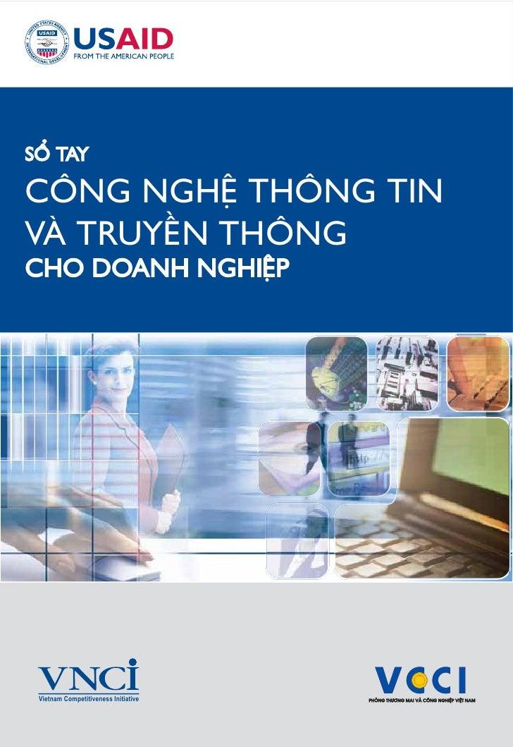 SÖÍ TAY  CÖNG NGHÏÅ THÖNG TIN VAÂ TRUYÏÌN THÖNG CHO DOANH NGHIÏÅP      Vietnam Competitiveness Initiative