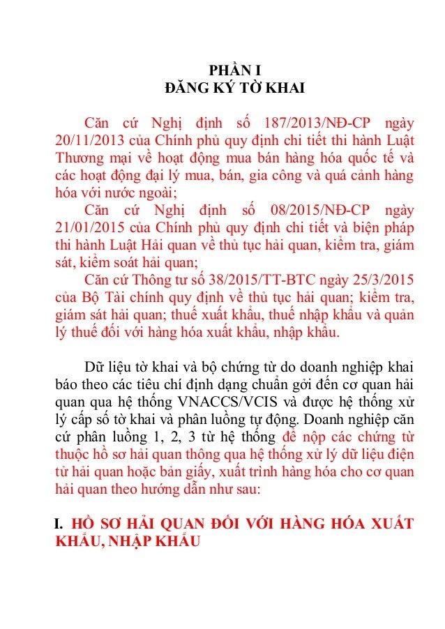 PHẦN I ĐĂNG KÝ TỜ KHAI Căn cứ Nghị định số 187/2013/NĐ-CP ngày 20/11/2013 của Chính phủ quy định chi tiết thi hành Luật Th...