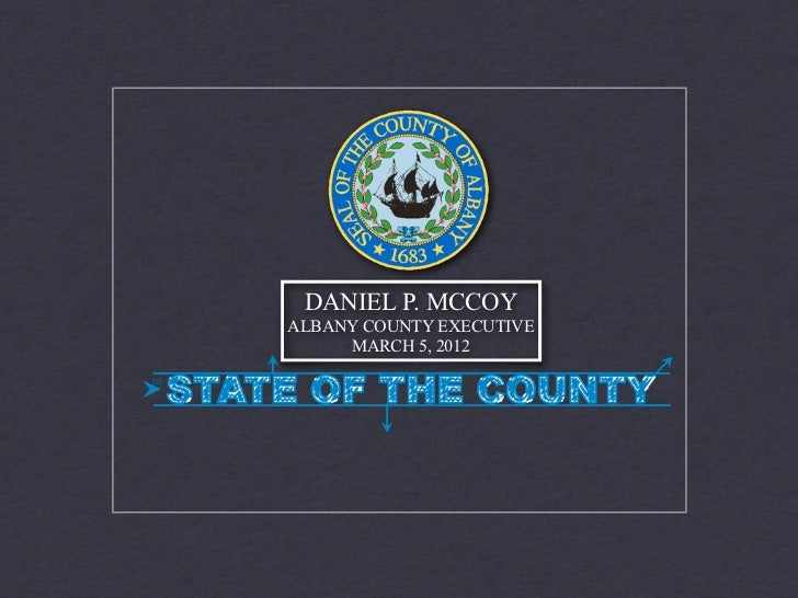 DANIEL P. MCCOYALBANY COUNTY EXECUTIVE     MARCH 5, 2012