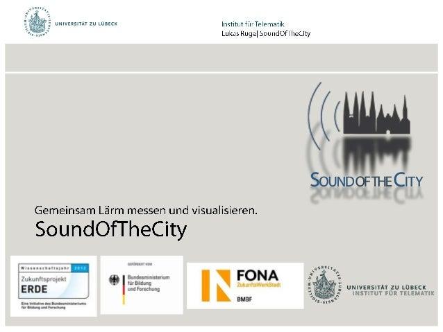 SoundOfTheCity - Gemeinsam Lärm messen und visualisieren.